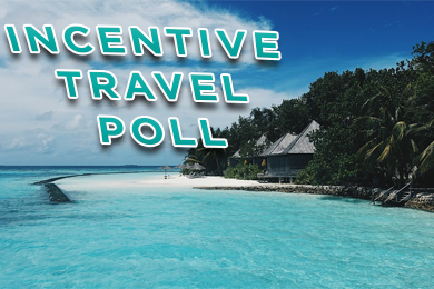 Incentive Travel Poll: The Perfect Trip